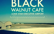 Guest Blogger: A Preview of Black Walnut Cafe at Lone Star Executive Airport