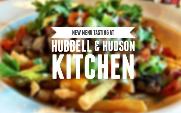 Review: Fall 2016 Menu at Hubbell & Hudson Kitchen
